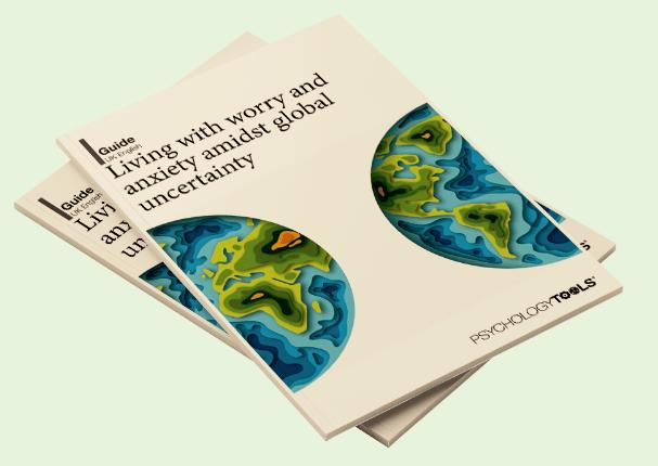 Un piccola guida proposta da PsychologyTools per fronteggiare ansia e preoccupazione durante l'emergenza Coronavirus